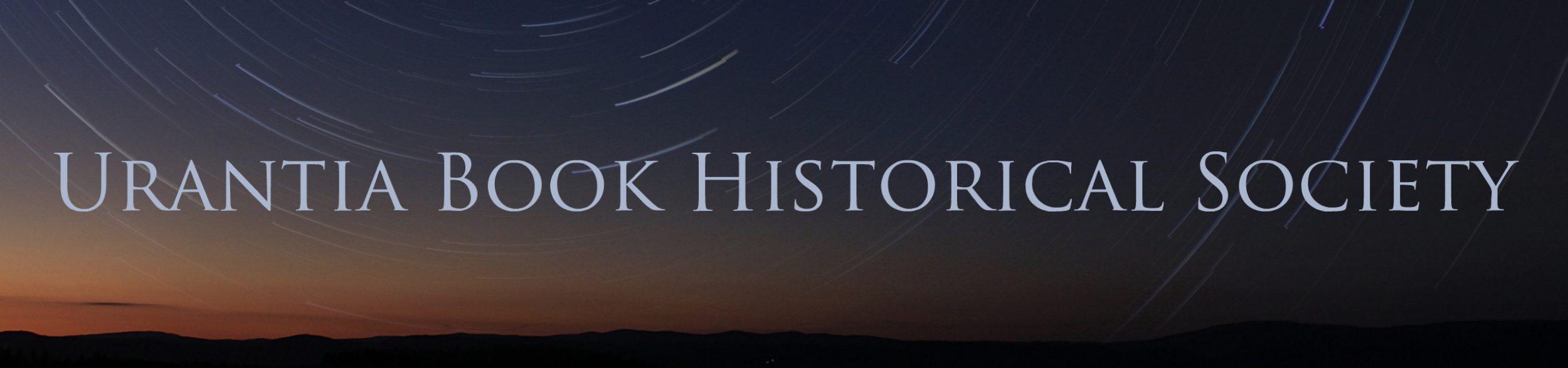 Urantia Book Historical Society